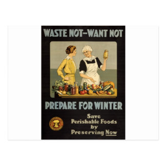 ww1 poster Waste_not_want_not Postales