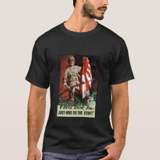WW2 Army -- We'll lick 'em T-Shirt