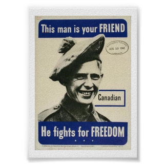 """WW2 Canadian- """"He fights for FREEDOM"""" Poster"""