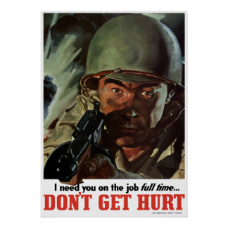 WW2 -- Don't Get Hurt Poster