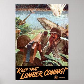 WW2 -- ¡Guarde ese venir de la madera de construcc Póster
