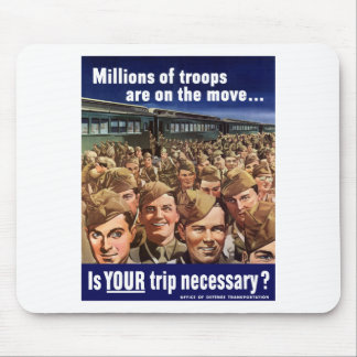 WW2 -- Is Your Trip Necessary? Mouse Pad
