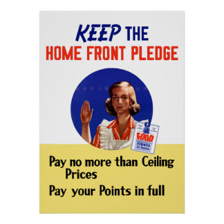 WW2 -- Keep The Home Front Pledge Posters