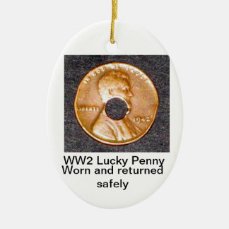 WW2 Lucky Penny OrnamentCIRCLE,OVAL&SQUARE ONLY Ceramic Ornament