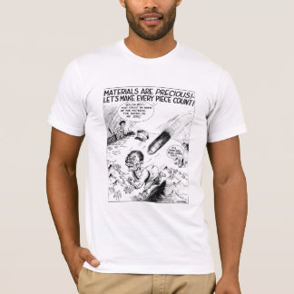 WW2 -- Material Conservation Cartoon T-Shirt