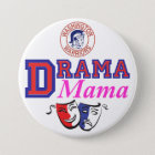 WW Drama Mama Pinback Button