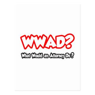 ¿WWAD… qué un abogado haría? Postal