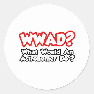 ¿WWAD… qué un astrónomo haría? Pegatina Redonda