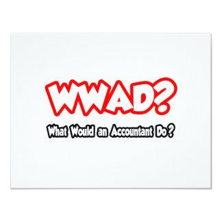 """¿WWAD… qué un contable haría? Invitación 4.25"""" X 5.5"""""""