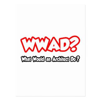 WWAD What Would an Architect Do Post Cards