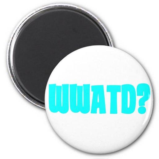 WWATD? 2 INCH ROUND MAGNET