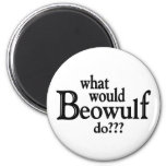 WWBD - Beowulf 2 Inch Round Magnet