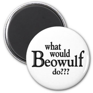 WWBD - Beowulf Imán Redondo 5 Cm