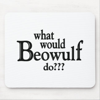 WWBD - Beowulf Mouse Pad