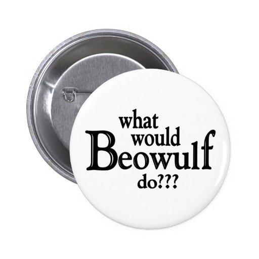 WWBD - Beowulf Pin