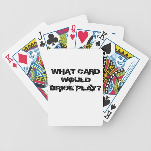WWBD? PLAYING CARDS! BICYCLE PLAYING CARDS