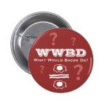 ¿WWBD, qué el tocino haría? Pins