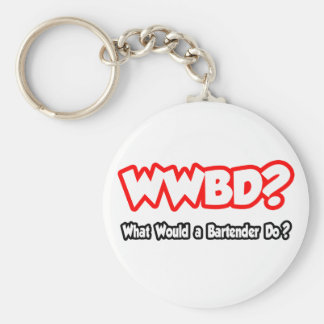 WWBD...What Would a Bartender Do? Basic Round Button Keychain