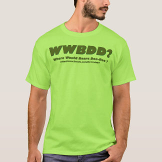 WWBDD T-Shirt