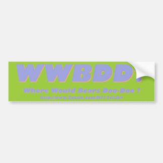 WWBDD? Where would bears doo-doo? Bumper Sticker
