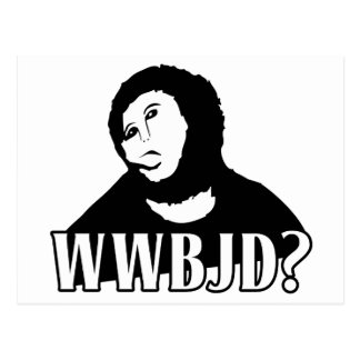 WWBJD? - What would Beast Jesus Do? Postcard