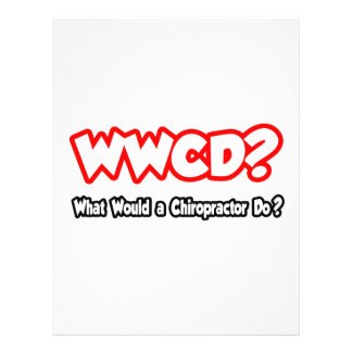 WWCD...What Would a Chiropractor Do? Flyers