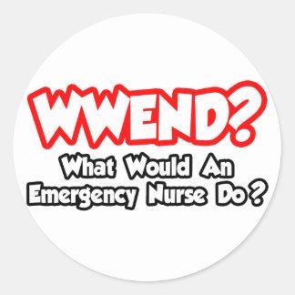 WWEND...What Would Emergency Nurse Do? Classic Round Sticker