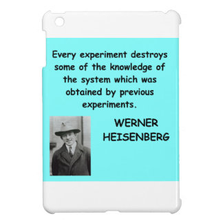 Wwerner Heisenberg quote Cover For The iPad Mini