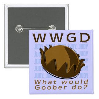 WWGD - ¿Qué el Goober haría? Pin