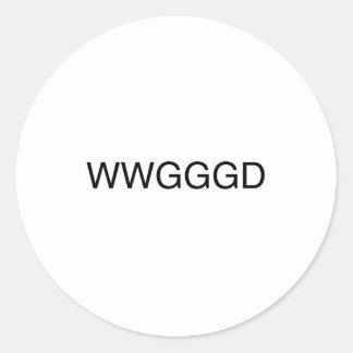WWGGGD CLASSIC ROUND STICKER