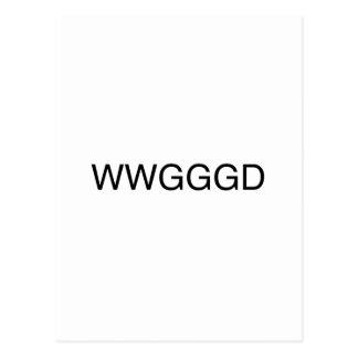 WWGGGD POSTCARD