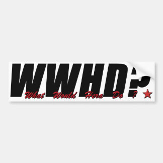 WWHD? (What Would Hera Do) Bumper Sticker