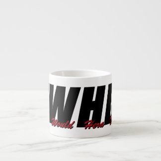 WWHD? (What Would Hera Do) Espresso Cup