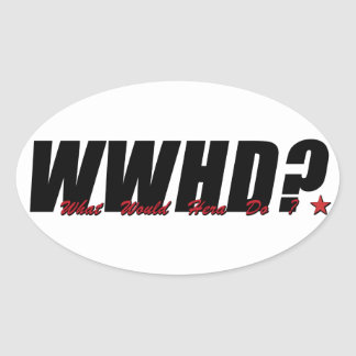WWHD? (What Would Hera Do) Oval Sticker