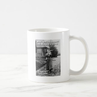 WWI and Its Impact on Women's Lives Coffee Mug