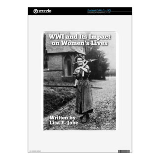 WWI and Its Impact on Women's Lives iPad Skin