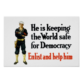 WWI Sailor - Keeping The World Safe For Democracy Poster
