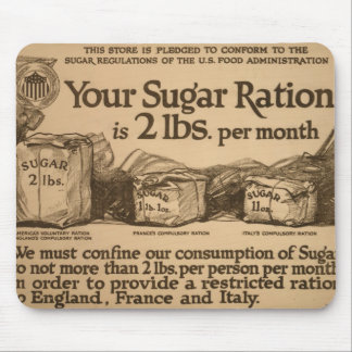 WWI Sugar Ration Notice - U.S. Food Administration Mouse Pad