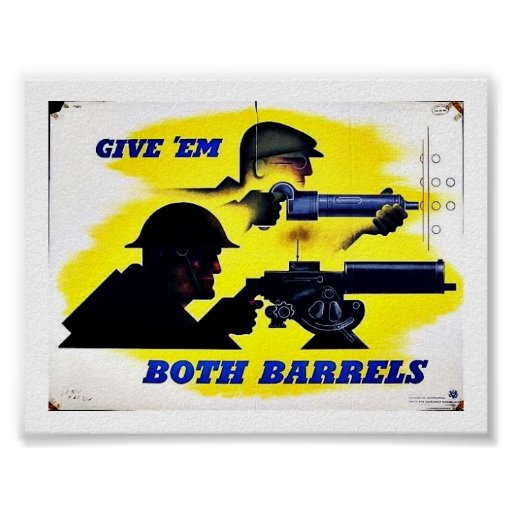 Wwii Both Barrels Posters