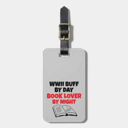 WWII Buff Book Lover Travel Bag Tag