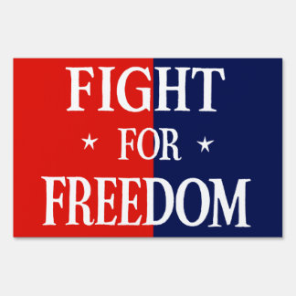 WWII Fight For Freedom Yard Sign