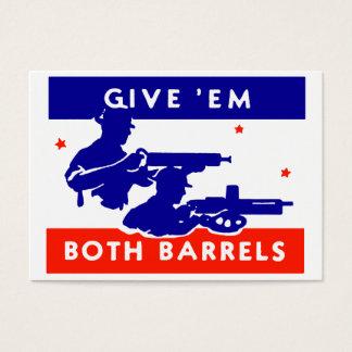 WWII Give 'em Both Barrels Business Card