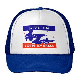 WWII Give 'em Both Barrels Hat