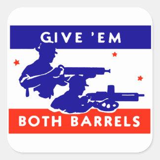 WWII Give 'em Both Barrels Square Sticker