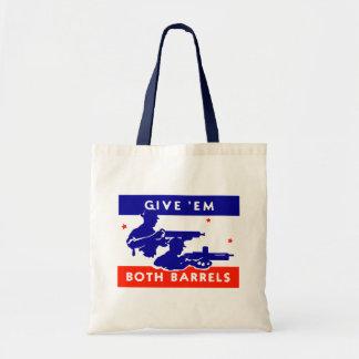 WWII Give 'em Both Barrels Tote Bag