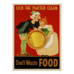 WWII Lick the Platter Clean-Don't Waste Food Poster