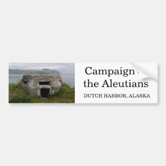 WWII Pillbox in Dutch Harbor, Alaska Bumper Sticker