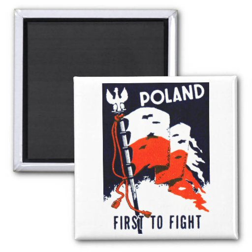 WWII Poland, First to Fight Poster 2 Inch Square Magnet