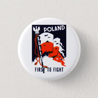 WWII Poland, First to Fight Poster Pinback Button