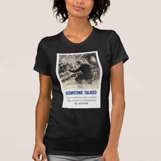 WWII Propaganda Poster Apparel Tee Shirt